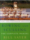 Image for Rowing and sculling  : the complete manual