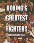 Image for Boxing's greatest fighters