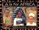 Image for A is for Africa  : an alphabet in words and pictures