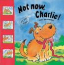 Image for Not now Charlie!