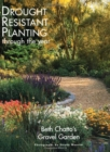 Image for Beth Chatto's gravel garden  : drought-resistant planting through the year