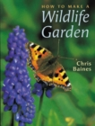 Image for How to make a wildlife garden