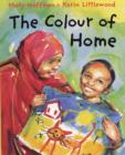 Image for The colour of home