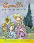Image for Camille and the sunflowers  : a story about Vincent van Gogh