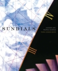 Image for Sundials  : history, art, people, science