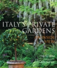 Image for Italy's private gardens  : an inside view