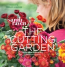 Image for The cutting garden  : growing & arranging garden flowers