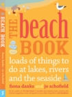 Image for The beach book  : loads to do at lakes, rivers and the seaside