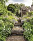 Image for The secret gardeners  : Britain's creatives reveal their private sanctuaries