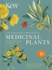 Image for The gardener's companion to medicinal plants  : an A-Z of healing plants and home remedies