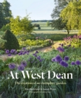 Image for At West Dean  : the creation of an exemplary garden