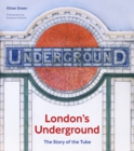Image for London's underground  : the story of the Tube