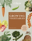 Image for The Kew gardener's guide to growing vegetables  : the art and science to grow your own vegetables