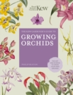 Image for The Kew gardener's guide to growing orchids  : the art and science to grow your own orchids