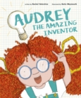 Image for Audrey the amazing inventor