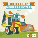 Image for The book of diggers & dozers