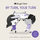 Image for My turn, your turn  : a story about sharing