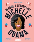 Image for Become a leader like Michelle Obama
