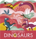 Image for Into the land of dinosaurs