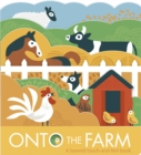 Image for Onto the farm  : a layered touch-and-feel book