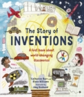 Image for The story of inventions  : a first book about world-changing discoveries