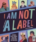 Image for I am not a label