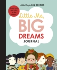 Image for Little Me, Big Dreams Journal : Draw, write and colour this journal