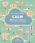 Image for Calm  : 50 mindfulness exercises to de-stress wherever you are