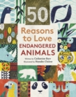 Image for 50 reasons to love endangered animals