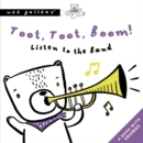 Image for Toot, Toot, Boom! Listen to the Band : A Press and Listen Book