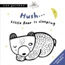 Image for Hush... Little Bear Is Sleeping : A Press and Listen Book