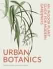 Image for Urban Botanics : An Indoor Plant Guide for Modern Gardeners