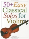 Image for 50 Easy Classical Solos For Violin