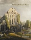 Image for Writing Britain's ruins