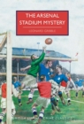 Image for The Arsenal Stadium mystery