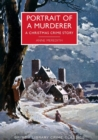 Image for Portrait of a murderer  : a Christmas crime story