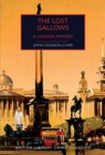 Image for The lost gallows  : a London mystery