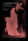Image for A phantom lover and other dark tales