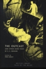 Image for The outcast and other dark tales