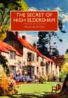 Image for The secret of High Eldersham