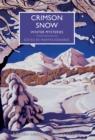 Image for Crimson snow  : winter mysteries