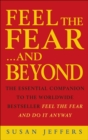 Image for Feel the fear and beyond  : dynamic techniques for doing it anyway