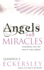 Image for Angels and miracles  : extraordinary stories that cannot be easily explained