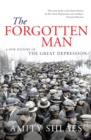 Image for The forgotten man  : a new history of the Great Depression