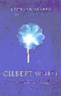 Image for Gilbert White  : a biography of the author of The natural history of Selborne