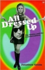 Image for All dressed up  : the sixties and the counterculture