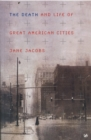 Image for The death and life of great American cities
