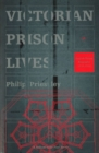 Image for Victorian prison lives  : English prison biography, 1830-1914