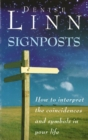 Image for Signposts  : how to interpret the coincidences and symbols in your life