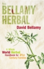 Image for The Bellamy herbal  : a whole herbal handbook for 21st century families